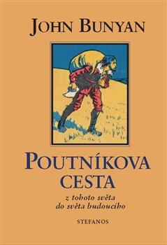 Obálka titulu Poutníkova cesta z tohoto světa do světa budoucího