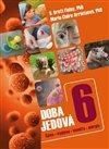 DOBA JEDOVÁ 6