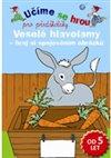 Obálka knihy Veselé hlavolamy - hraj si spojováním obrázků