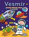 Obálka knihy Vesmír - Obsahuje skládanky, rébusy a samolepky