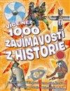 Obálka knihy Více než 1000 zajímavostí z historie