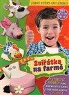 Obálka knihy Zvířátka na farmě