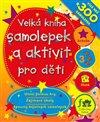 Obálka knihy Velká kniha samolepek a aktivit pro děti