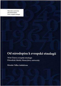 Obálka titulu Od národopisu k evropské etnologii