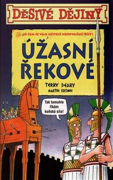 Obálka titulu Děsivé dějiny Úžasní Řekové