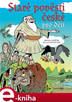 Obálka titulu Staré pověsti české pro děti