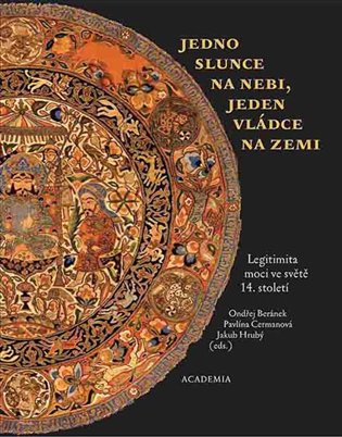 Jedno slunce na nebi, jeden vládce na zemi - Ondřej Beránek, | Booksquad.ink