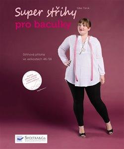 Super střihy pro baculky + CD - Silke Türck 5ebe259418