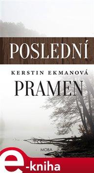 Poslední pramen - Kerstin Ekmanová e-kniha
