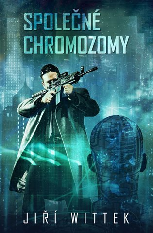 Společné chromozomy - Jiří Wittek   Booksquad.ink