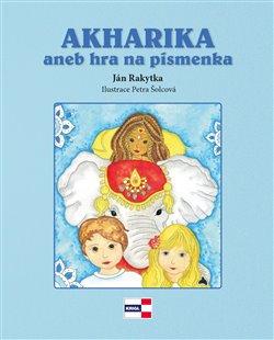 Obálka titulu Akharika aneb hra na písmenka