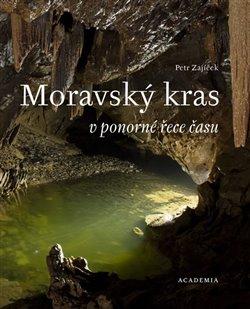 Obálka titulu Moravský kras v ponorné řece času