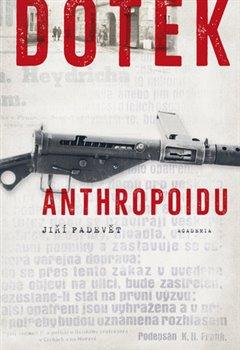 Obálka titulu Dotek Anthropoidu