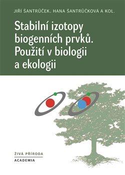 Obálka titulu Stabilní izotopy biogenních prvků
