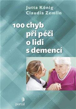 Obálka titulu 100 chyb při péči o lidi s demencí