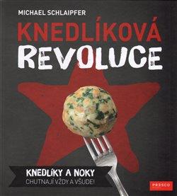 Obálka titulu Knedlíková revoluce