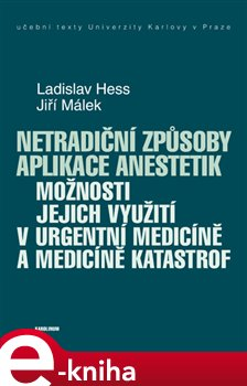 Obálka titulu Netradiční způsoby aplikace anestetik