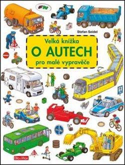 Obálka titulu Velká knížka o autech pro malé vypravěče
