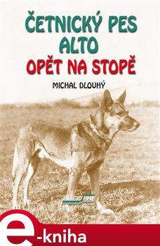 Obálka titulu Četnický pes Alto opět na stopě