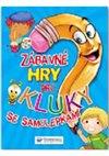 Obálka knihy Zábavné hry pro kluky se samolepkami