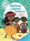 Obálka knihy Mohea a tanec královny