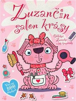 Obálka titulu Zuzančin salon krásy - Oblékni Zuzanku a její kamarády