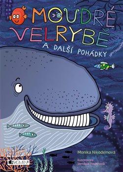Obálka titulu O moudré velrybě a další pohádky