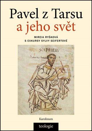Pavel z Tarsu a jeho svět - Mireia Ryšková | Booksquad.ink