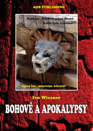 Bohové a apokalypsy