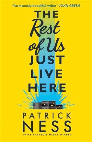 The Rest of Us Just Live Here - Patrick Ness | Replicamaglie.com