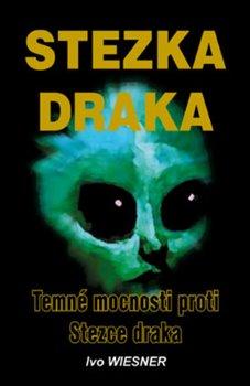 Obálka titulu Stezka draka a Temné mocnosti proti Stezce draka