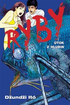 Obálka titulu Ryby: Útok z hlubin