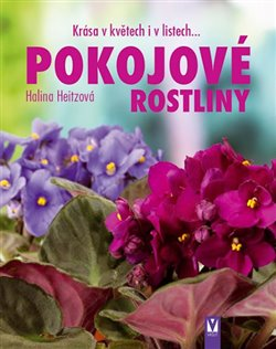 Obálka titulu Pokojové rostliny - Krása v květech i v listech...