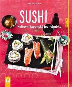 Obálka titulu Sushi - Kultovní japonské jednohubky