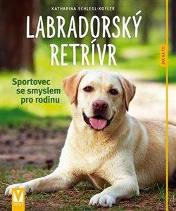 Obálka titulu Labradorský retrívr