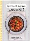 Obálka knihy Přirozeně zdravá kuchyně