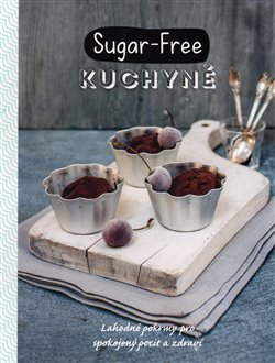 Obálka titulu Sugar-Free kuchyně