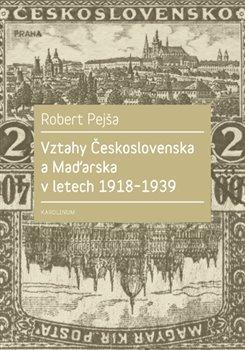 Obálka titulu Vztahy Československa a Maďarska v letech 1918-1939