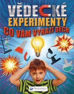 Obálka titulu Vědecké experimenty co vám vyrazí dech