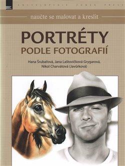 Obálka titulu Naučte se malovat a kreslit: Portréty podle fotografií