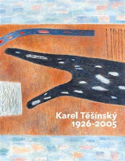 Obálka titulu Karel Těšínský 1926 - 2005