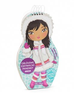 Obálka titulu Oblékáme eskymácké panenky Anouk - omalovánky