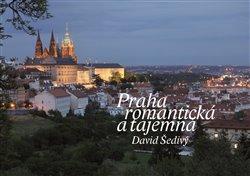 Obálka titulu Praha romantická a tajemná