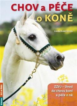 Obálka titulu Chov a péče o koně