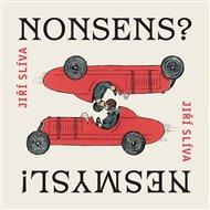 Nonsens? Nesmysl!