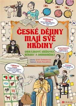 Obálka titulu České dějiny mají své hrdiny