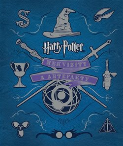 Obálka titulu Harry Potter - Rekvizity a artefakty
