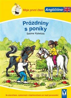 Obálka titulu Prázdniny s poníky - Moje první čtení - Angličtina