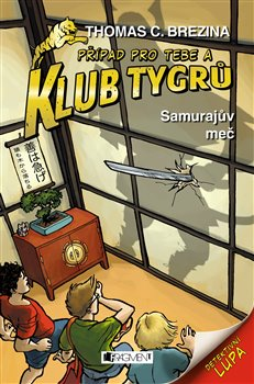 Obálka titulu Klub Tygrů - Samurajův meč