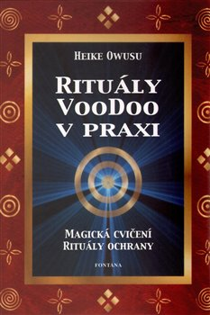 Obálka titulu Rituály VooDoo v praxi